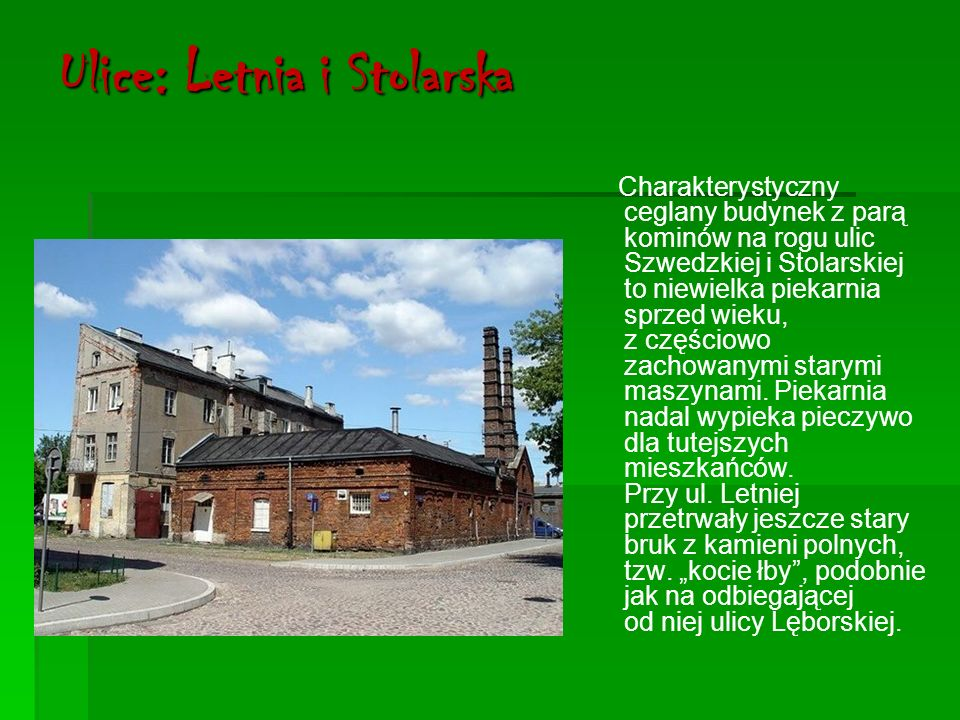 Ulice: Letnia i Stolarska