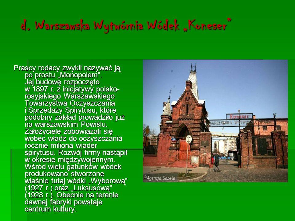 """d. Warszawska Wytwórnia Wódek """"Koneser"""