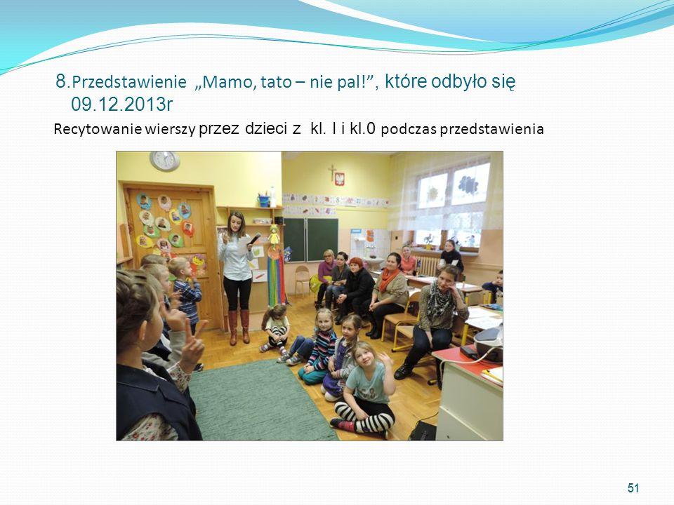 Recytowanie wierszy przez dzieci z kl. I i kl.0 podczas przedstawienia