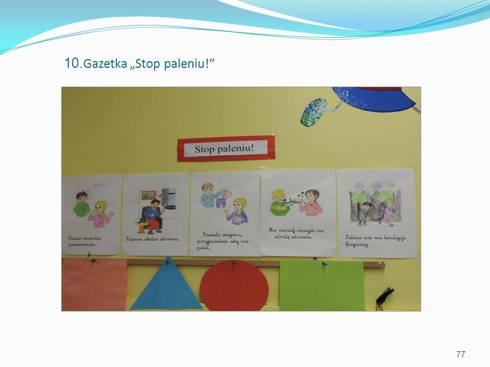 """10.Gazetka """"Stop paleniu!"""