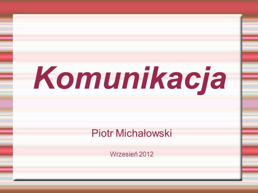 Piotr Michałowski Wrzesień 2012