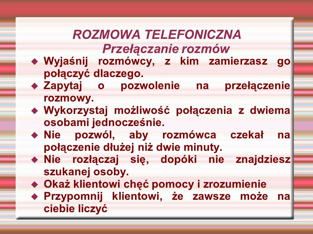 ROZMOWA TELEFONICZNA Przełączanie rozmów