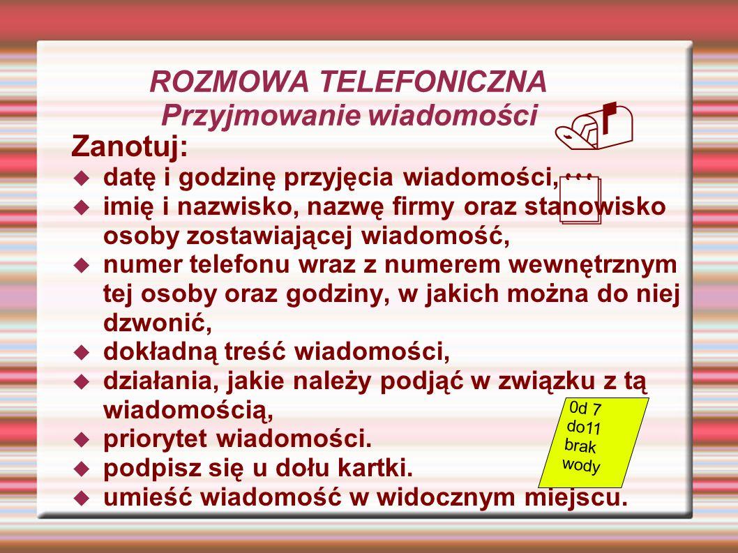 ROZMOWA TELEFONICZNA Przyjmowanie wiadomości