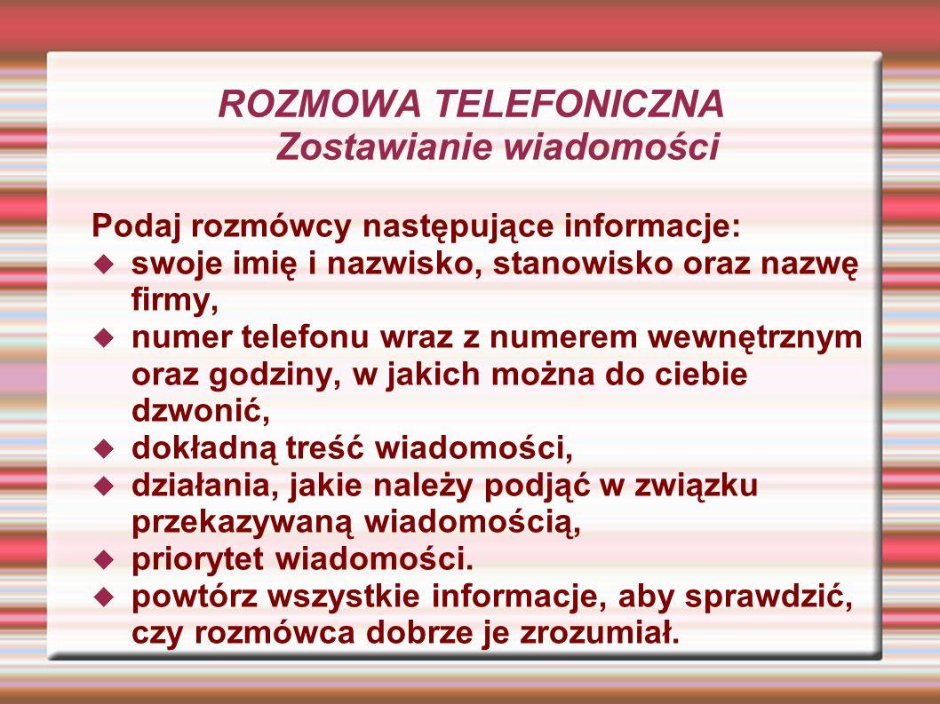 ROZMOWA TELEFONICZNA Zostawianie wiadomości