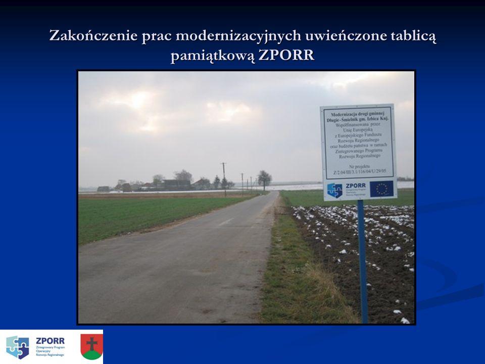Zakończenie prac modernizacyjnych uwieńczone tablicą pamiątkową ZPORR