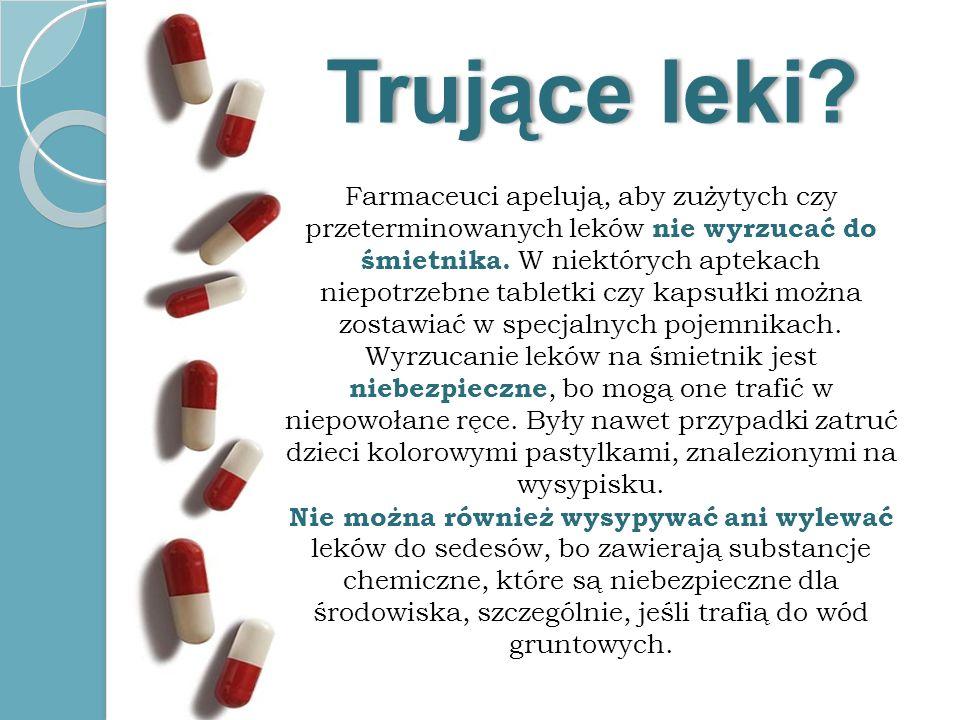 Trujące leki