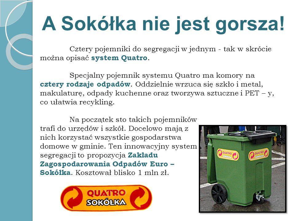 A Sokółka nie jest gorsza!