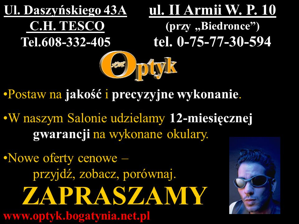 ZAPRASZAMY ul. II Armii W. P. 10 tel. 0-75-77-30-594
