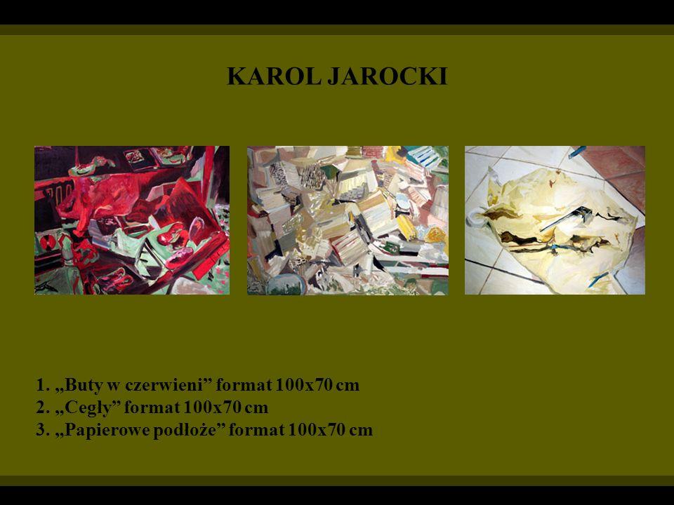 """KAROL JAROCKI 1. """"Buty w czerwieni format 100x70 cm"""
