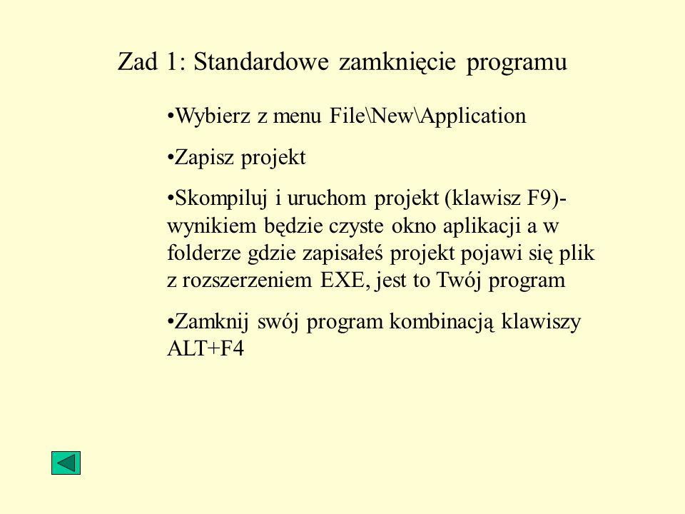 Zad 1: Standardowe zamknięcie programu