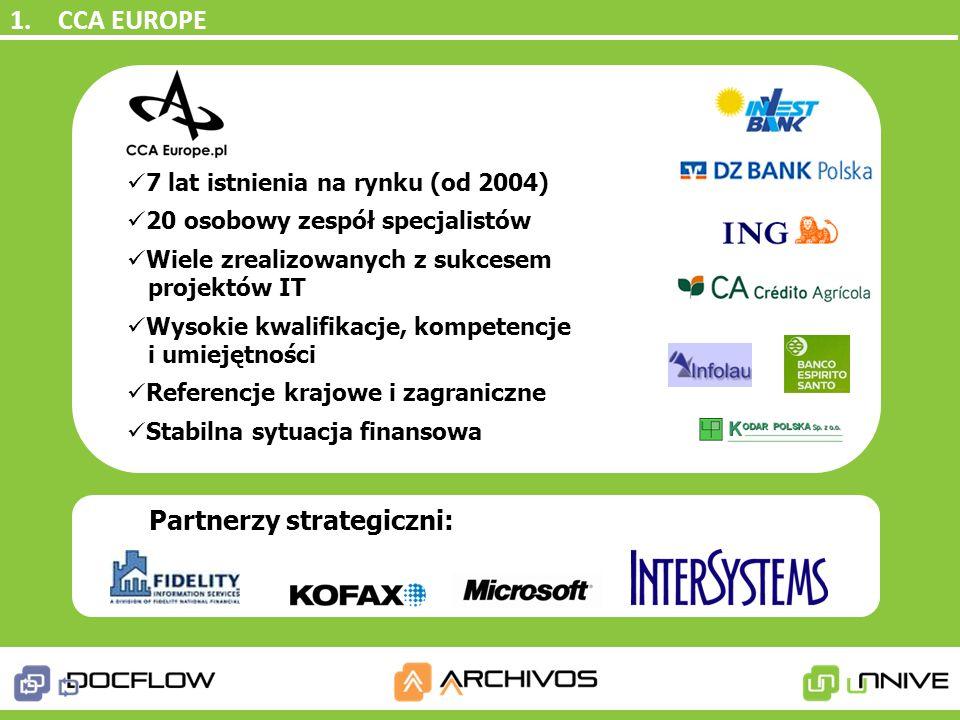 1. CCA EUROPE Partnerzy strategiczni: