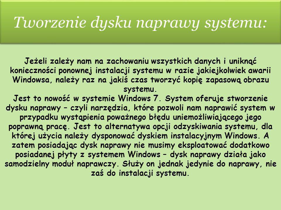 Tworzenie dysku naprawy systemu:
