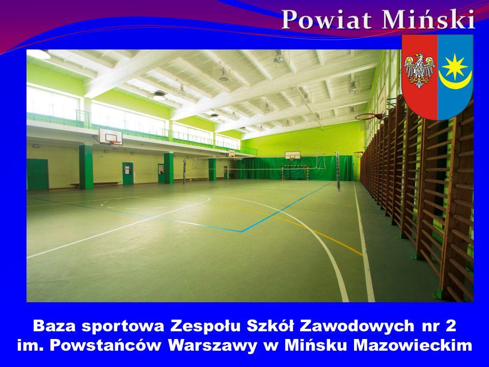 Powiat Miński Baza sportowa Zespołu Szkół Zawodowych nr 2