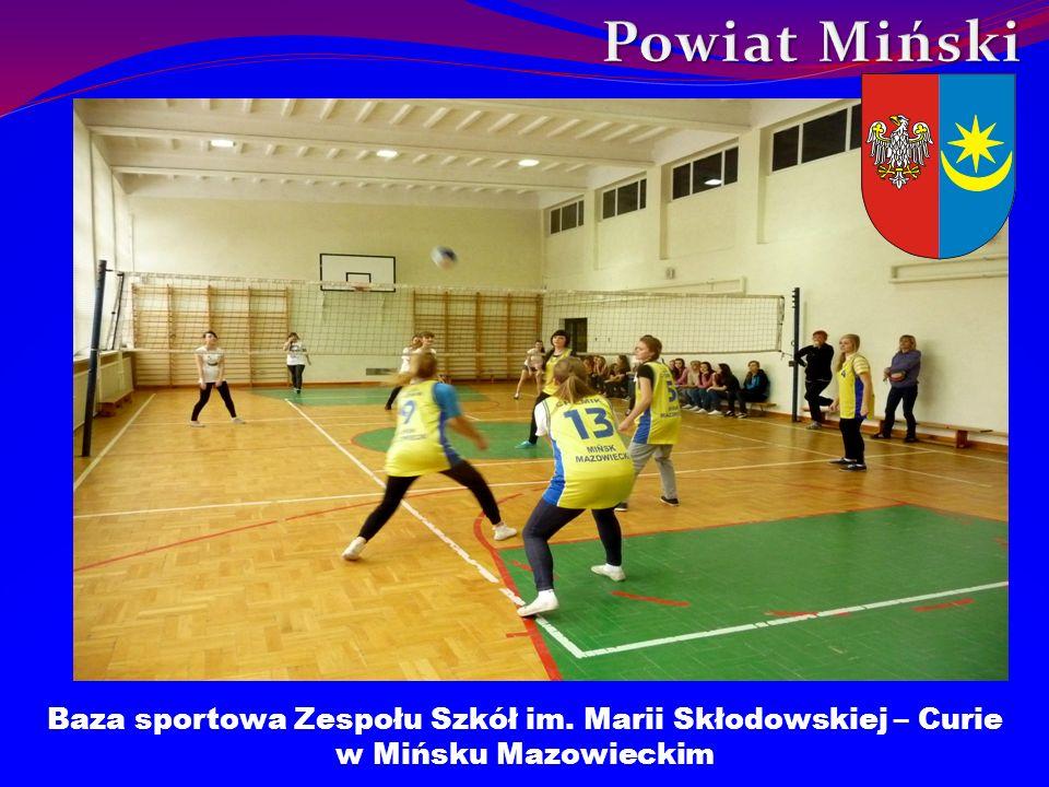 Baza sportowa Zespołu Szkół im. Marii Skłodowskiej – Curie