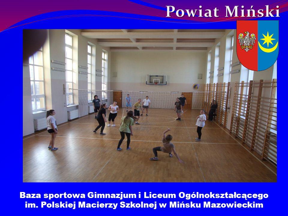 Powiat Miński Baza sportowa Gimnazjum i Liceum Ogólnokształcącego