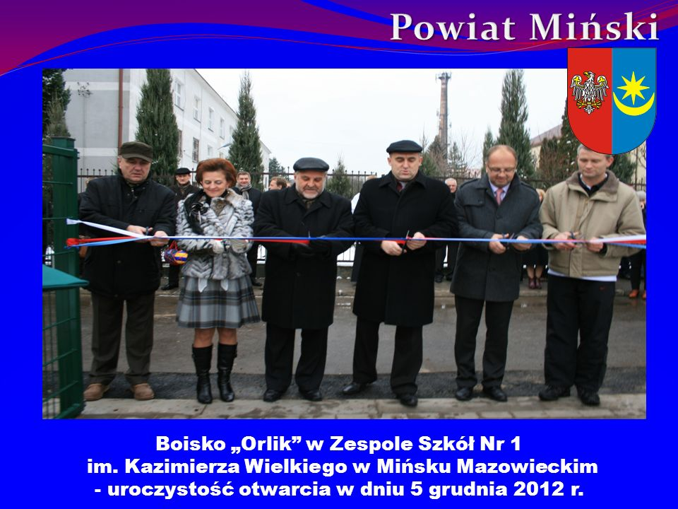 """Powiat Miński Boisko """"Orlik w Zespole Szkół Nr 1"""