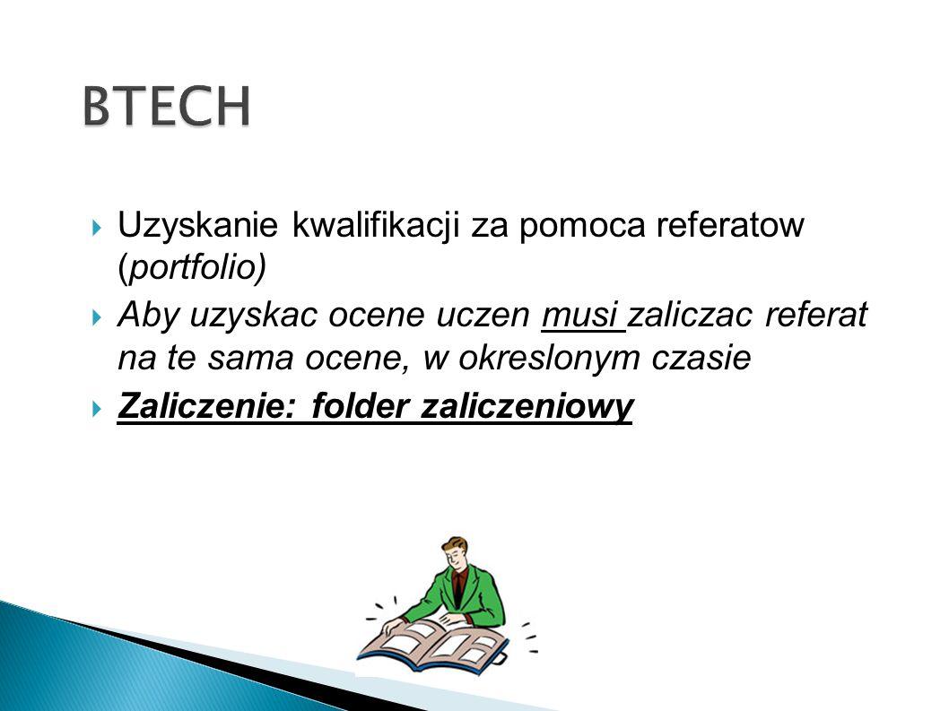 BTECH Uzyskanie kwalifikacji za pomoca referatow (portfolio)