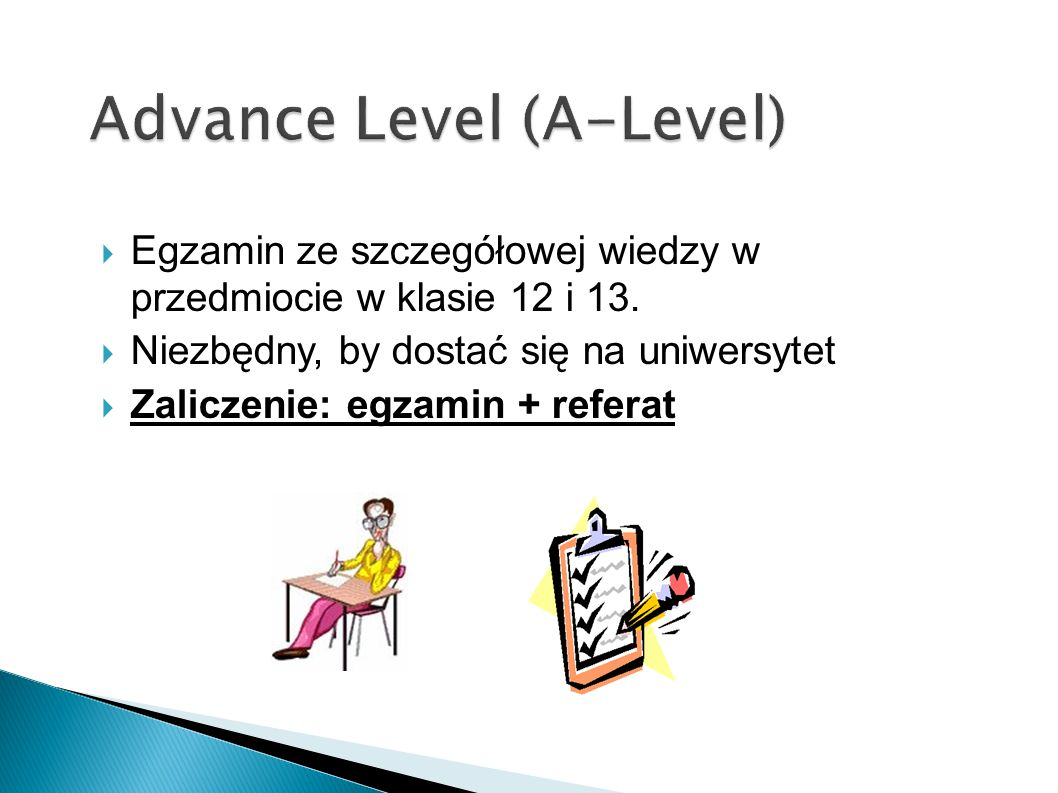 Advance Level (A-Level)
