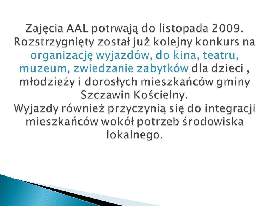 Zajęcia AAL potrwają do listopada 2009