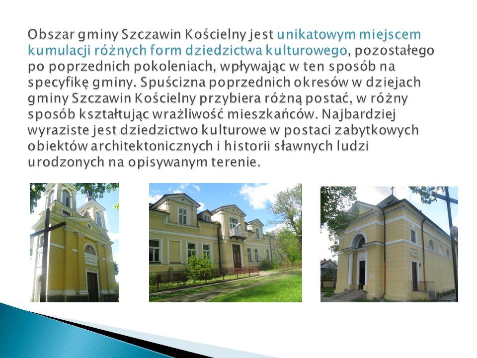 Obszar gminy Szczawin Kościelny jest unikatowym miejscem kumulacji różnych form dziedzictwa kulturowego, pozostałego po poprzednich pokoleniach, wpływając w ten sposób na specyfikę gminy.