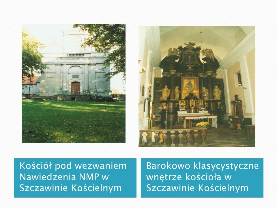 Kościół pod wezwaniem Nawiedzenia NMP w Szczawinie Kościelnym