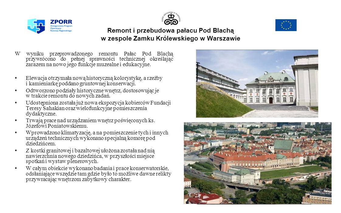 Remont i przebudowa pałacu Pod Blachą w zespole Zamku Królewskiego w Warszawie