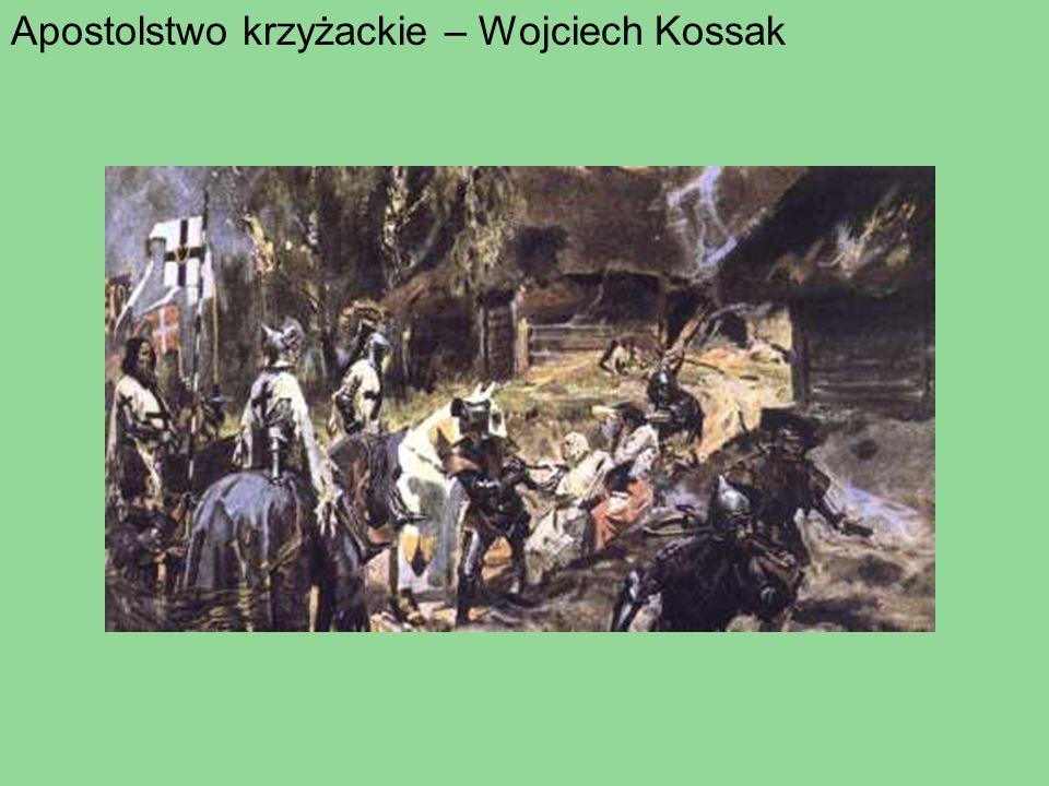 Apostolstwo krzyżackie – Wojciech Kossak