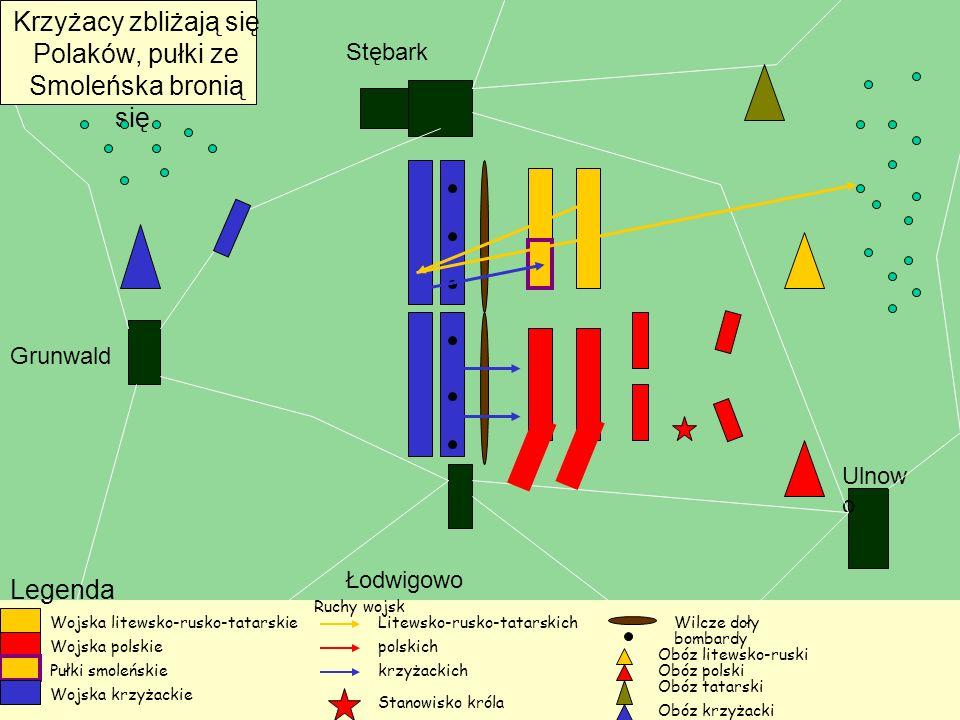 Krzyżacy zbliżają się Polaków, pułki ze Smoleńska bronią się.