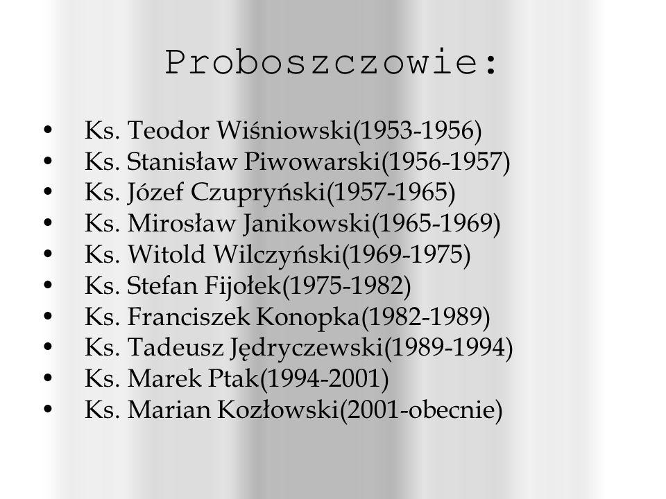 Proboszczowie: Ks. Teodor Wiśniowski(1953-1956)