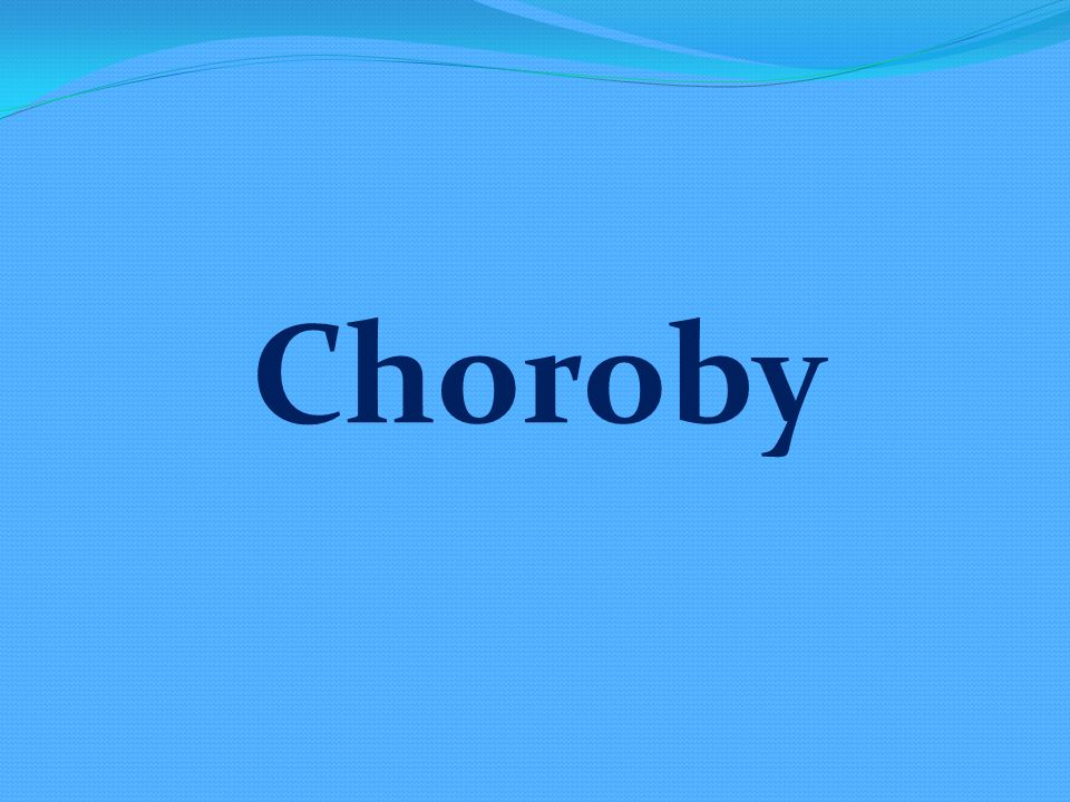 Choroby