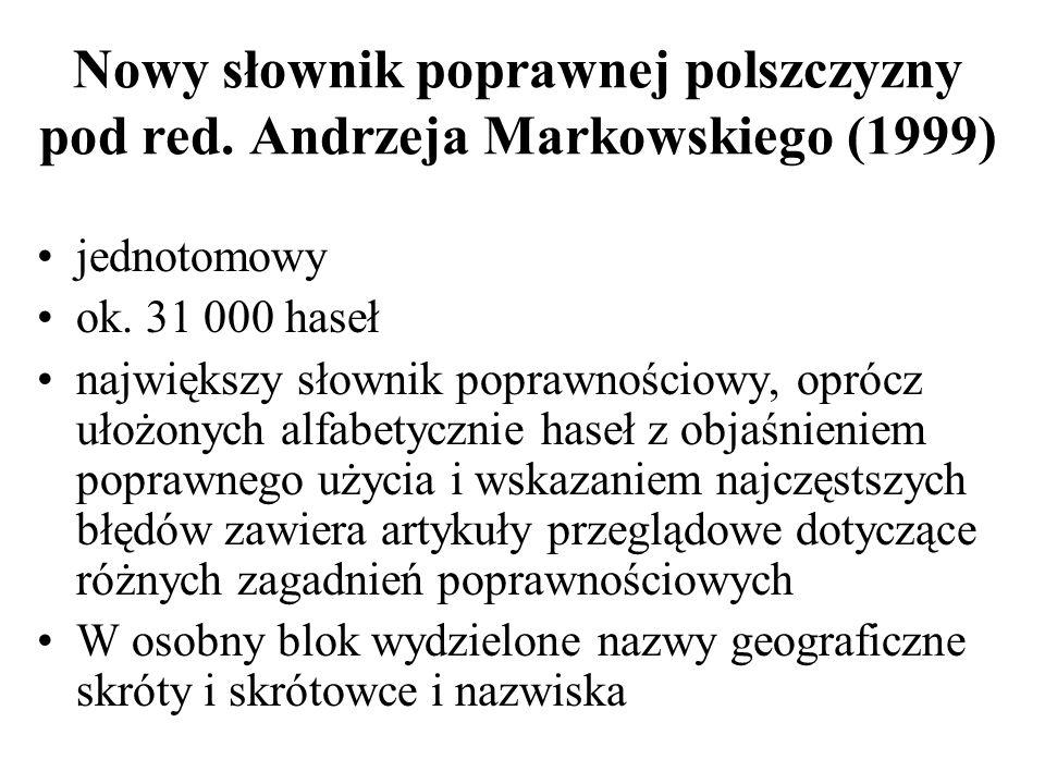 Nowy słownik poprawnej polszczyzny pod red