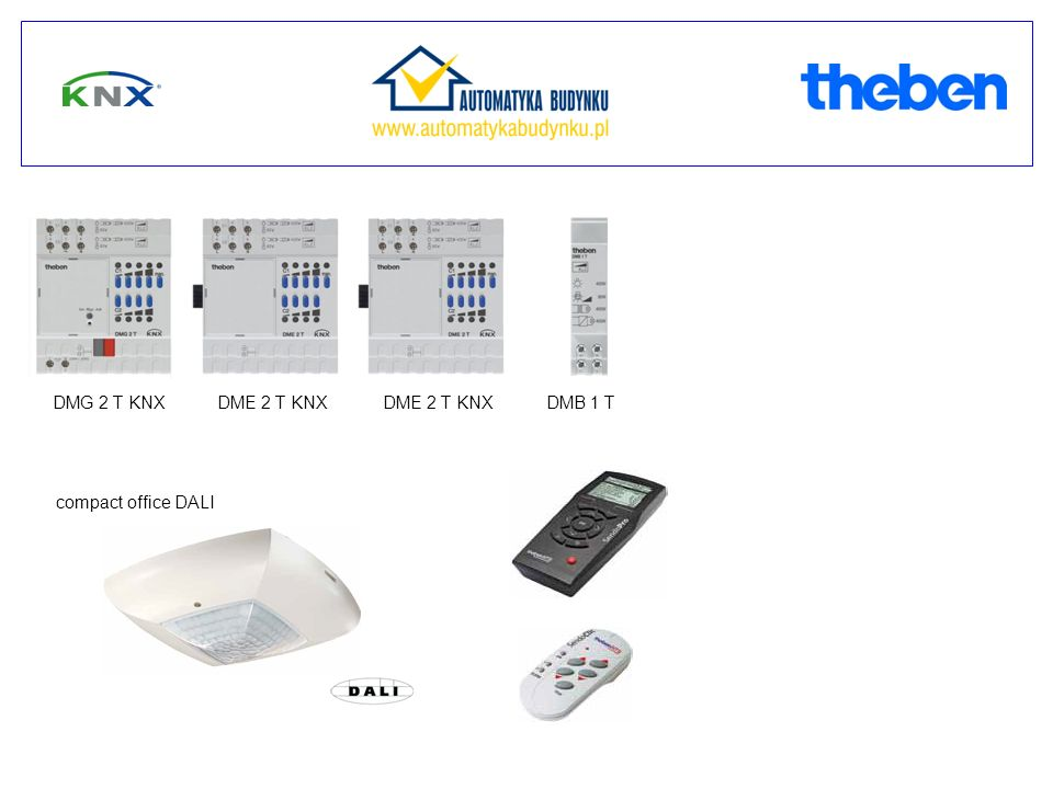 DMG 2 T KNX DME 2 T KNX DME 2 T KNX DMB 1 T compact office DALI