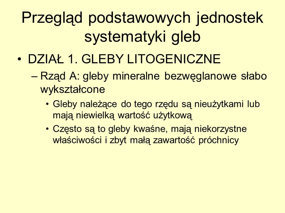 Przegląd podstawowych jednostek systematyki gleb