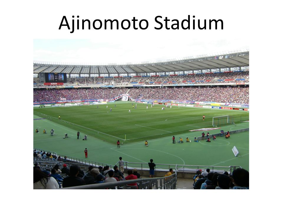 Ajinomoto Stadium 21