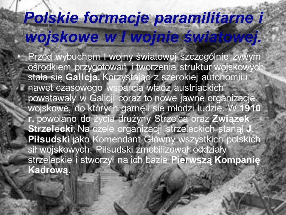 Polskie formacje paramilitarne i wojskowe w I wojnie światowej.