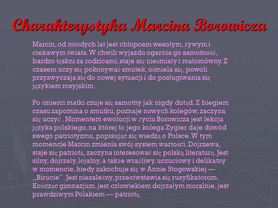 Charakterystyka Marcina Borowicza