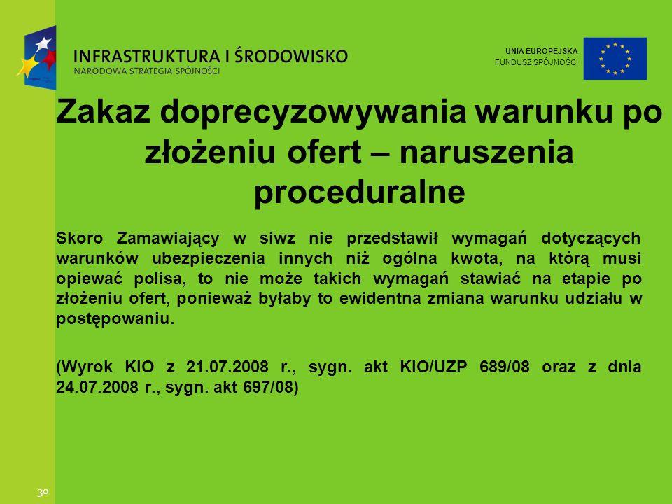 Zakaz doprecyzowywania warunku po złożeniu ofert – naruszenia proceduralne