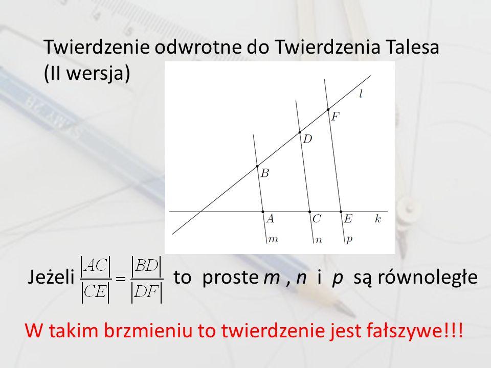 Twierdzenie odwrotne do Twierdzenia Talesa (II wersja)