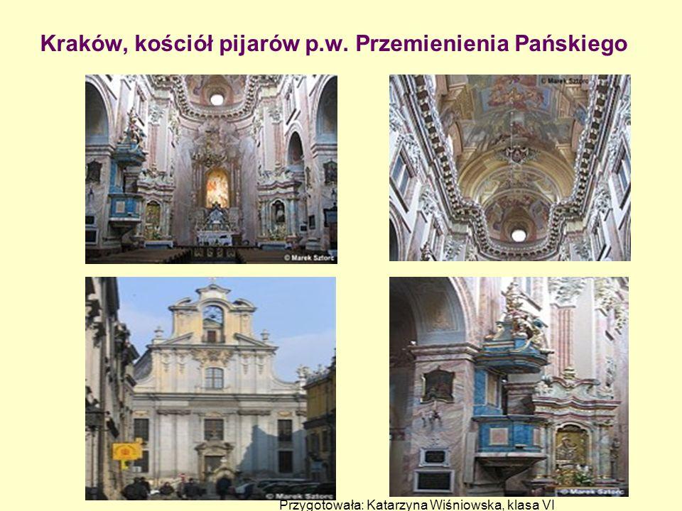 Kraków, kościół pijarów p.w. Przemienienia Pańskiego