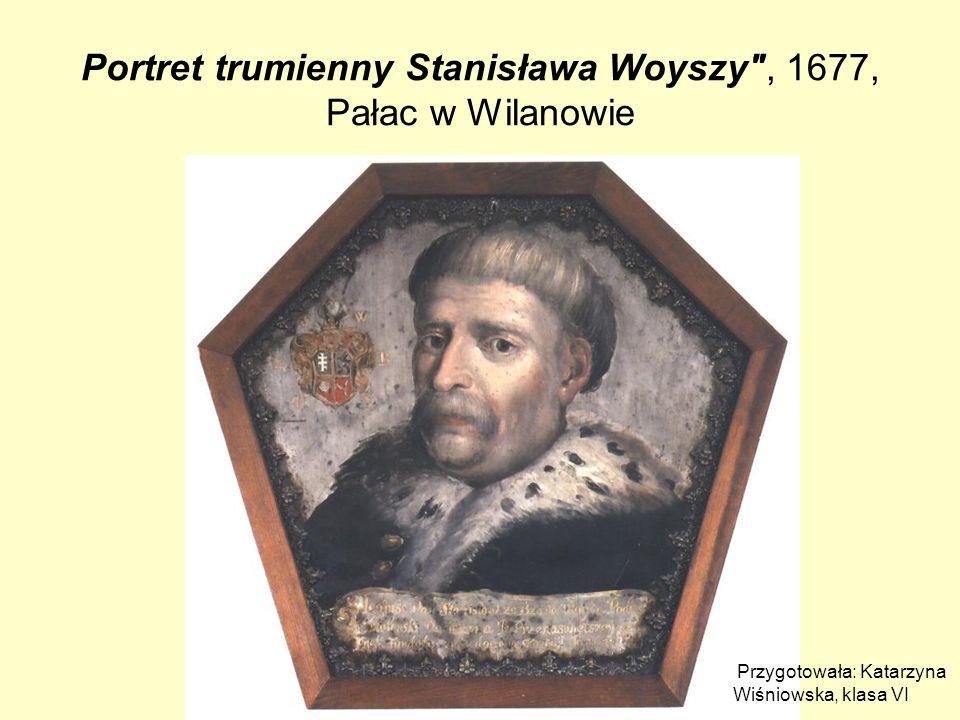 Portret trumienny Stanisława Woyszy , 1677, Pałac w Wilanowie