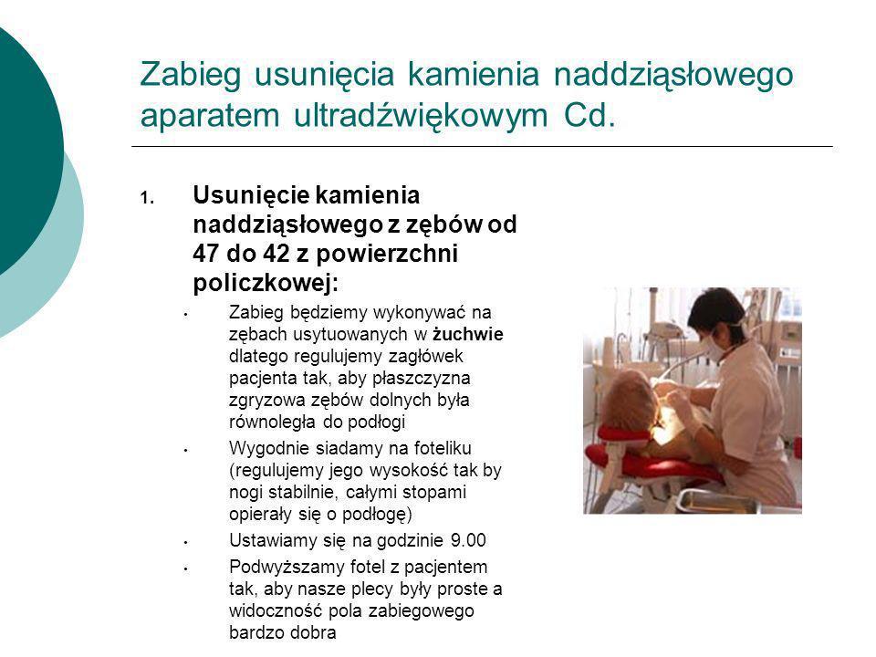 Zabieg usunięcia kamienia naddziąsłowego aparatem ultradźwiękowym Cd.