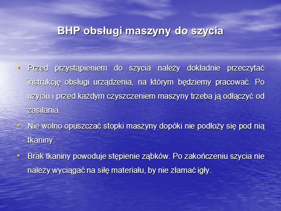 BHP obsługi maszyny do szycia