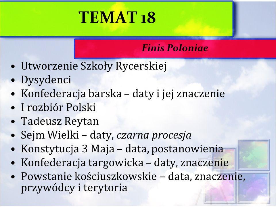 TEMAT 18 Utworzenie Szkoły Rycerskiej Dysydenci