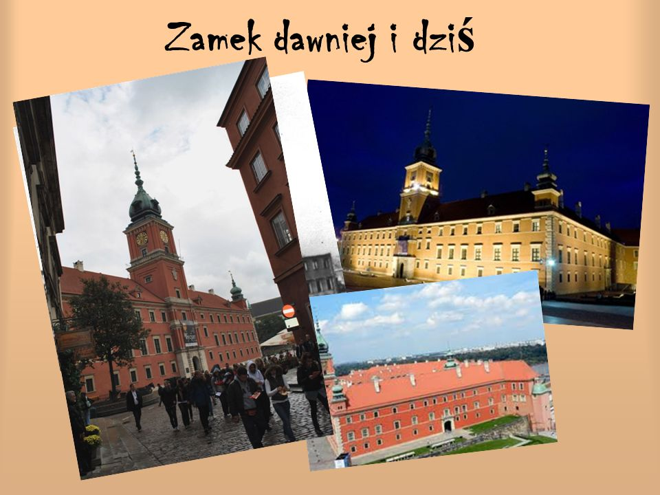 Zamek dawniej i dziś