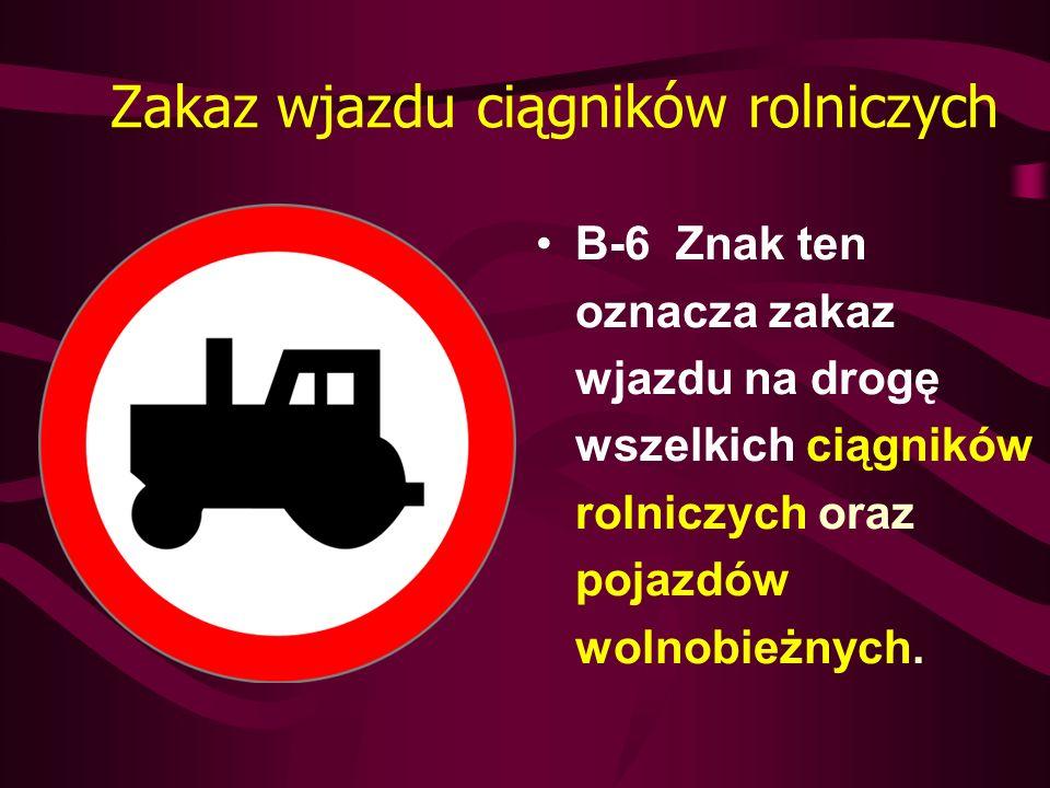 Zakaz wjazdu ciągników rolniczych