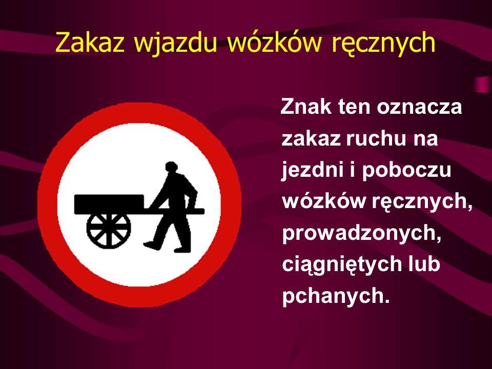 Zakaz wjazdu wózków ręcznych