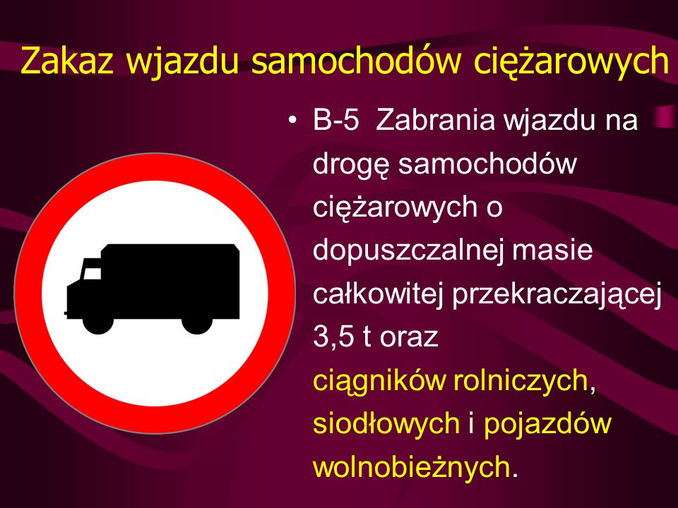 Zakaz wjazdu samochodów ciężarowych