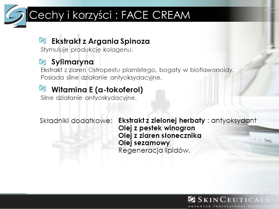 Cechy i korzyści : FACE CREAM