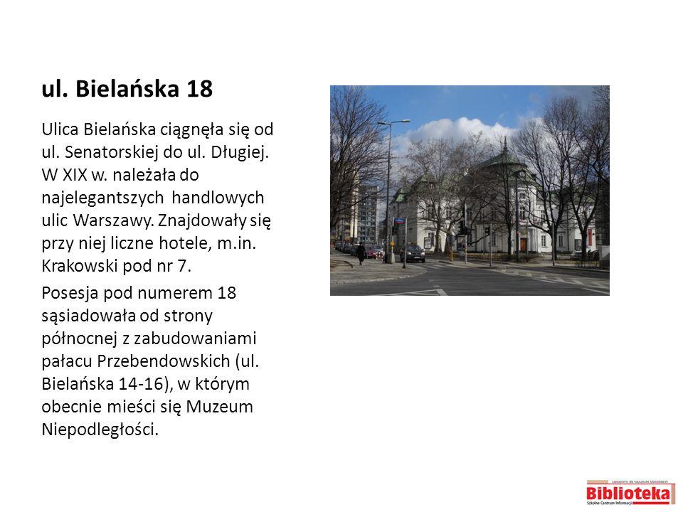 ul. Bielańska 18