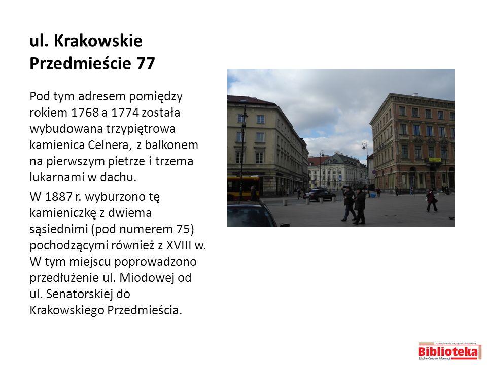 ul. Krakowskie Przedmieście 77